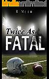 Twice as Fatal: A Jarvis Mann Detective Novel