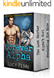 Forever Alpha: Werewolf Shifter Collection