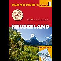 Neuseeland - Reiseführer von Iwanowski: Individualreiseführer mit vielen Abbildungen, Detailkarten und Karten-Download (Reisehandbuch)