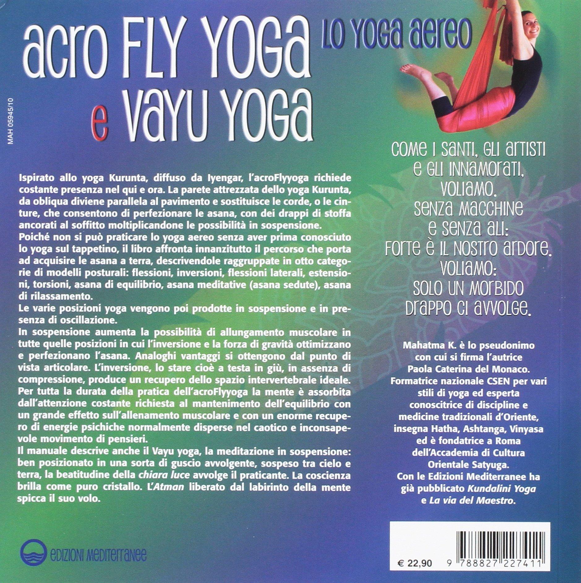 Acroflyyoga e vayu yoga. Lo yoga aereo. Con DVD video Yoga ...