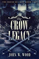 The Crow Legacy (The House Of Crow Book 2) Kindle Edition