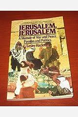 Jerusalem, Jerusalem: A Memoir or War and Peace, Passion and Politics