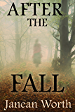 After the Fall (The Narrow Gate Book 1)