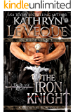 The Iron Knight (The De Russe Legacy Book 3)