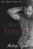 Embrace (Two Hearts Book 2)