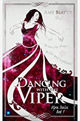 Dancing with the Viper (Viper Series Book 1) Kindle Edition