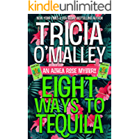 Eight Ways to Tequila (The Althea Rose series Book 8)