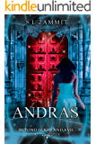 Andras: Beyond Good and Evil