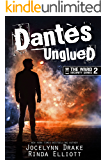 Dantes Unglued (Ward Security Book 2)