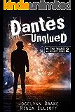Dantes Unglued (Ward Security Book 2)