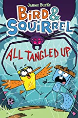 Bird & Squirrel All Tangled Up: 5 Paperback