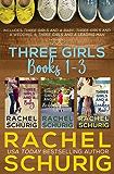 Three Girls Books 1-3 (English Edition)