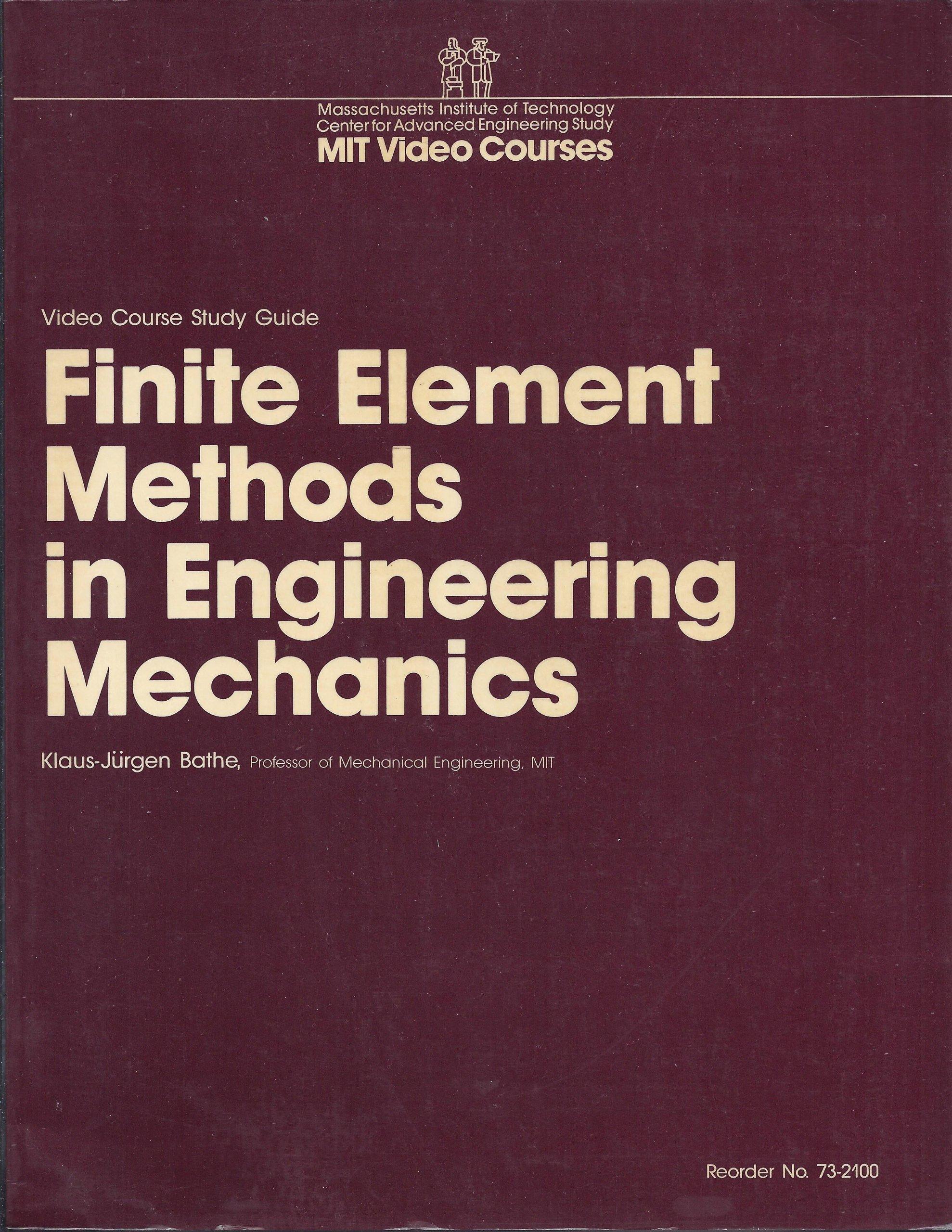Finite Element Methods in Engineering Mechanics: Video