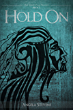 Hold On: Volume 2 (The Vargr Clan Trilogy)