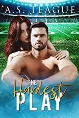 The Hardest Play: A Standalone Sports Romance (The Hardest Series Book 3) Kindle Edition