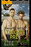 Talon's Prey (Paranormal Wars: Juarez Book 2)