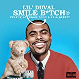 Smile Bitch (feat. Snoop Dogg & Ball Greezy) [Explicit]