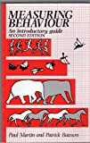 Measuring Behaviour: An Introductory Guide (Second Edition)