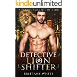 Detective Lion Shifter (A Paranormal Night Club Book 3)