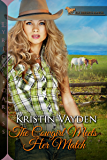 The Cowgirl Meets Her Match (Elk Heights Ranch Book 3)