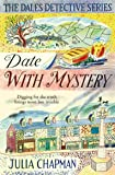 Date with Mystery: A Dales Detective Novel 3