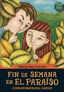 Fin de semana en el paraíso 3: Corazones en juego (Spanish Edition)