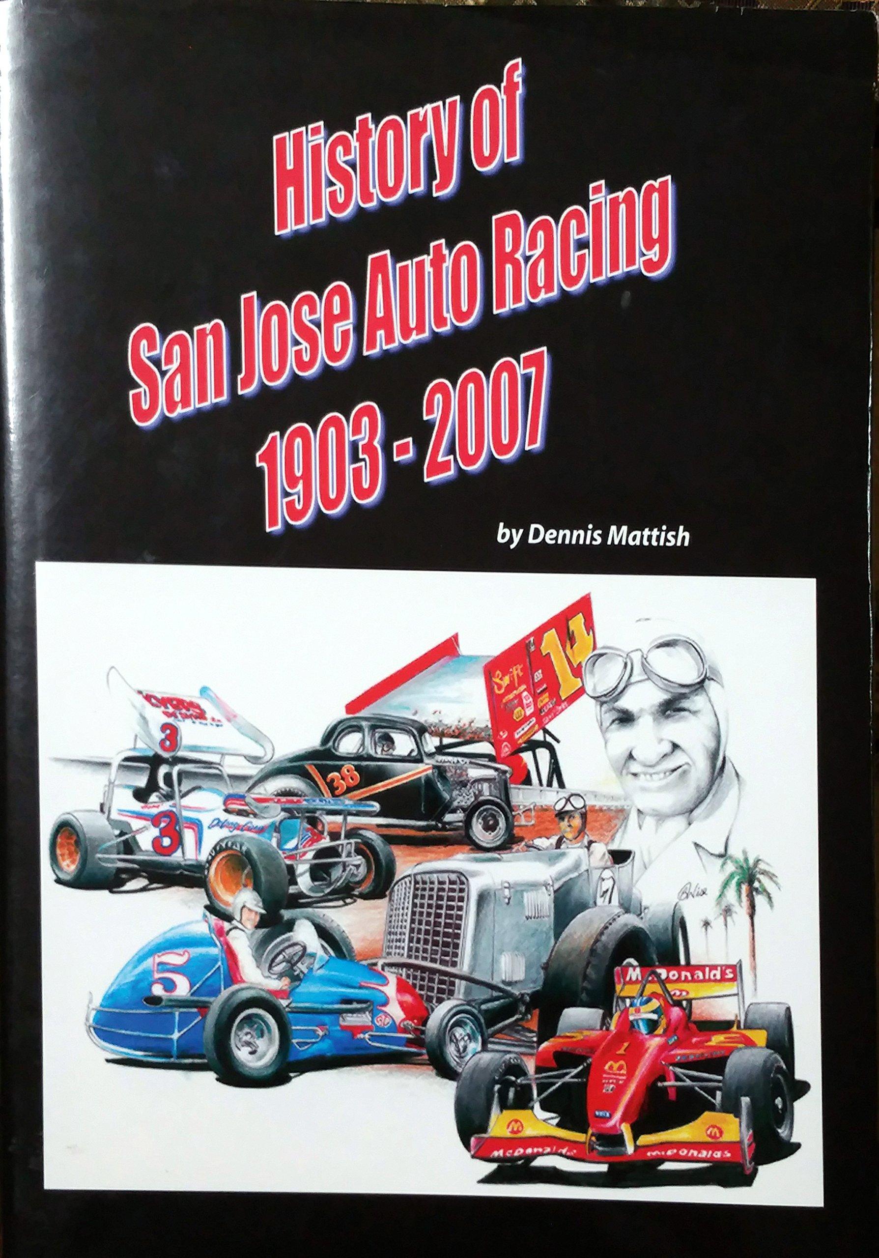 Download History of San Jose Auto Racing, 1903-2007 ebook