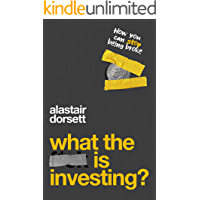 What is investing?: The ultimate stock market investing guide for beginners