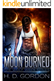 Moon Burned (The Wolf Wars Book 1)