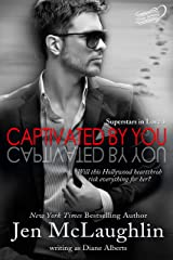 Captivated by You (Superstars in Love Series Book 1) Kindle Edition