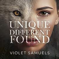 Unique, Different, Found: Nightfall, Book 1