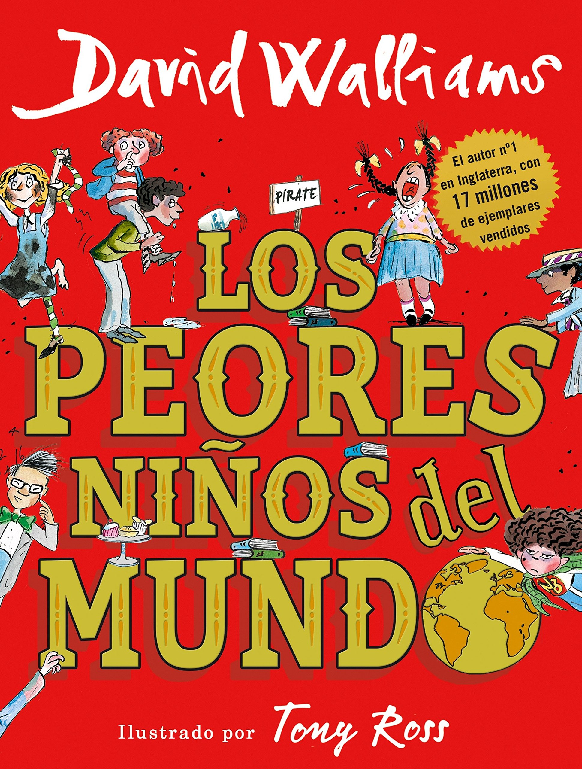 Read Online Los peores niños del mundo / The World's Worst Children (Spanish Edition) pdf epub