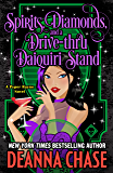 Spirits, Diamonds, and a Drive-thru Daiquiri Stand (Pyper Rayne Book 4)