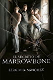 El secreto de Marrowbone (Spanish Edition)