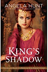 King's Shadow (The Silent Years Book #4): A Novel of King Herod's Court Kindle Edition