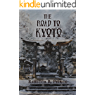 The Road to Kyoto (English Edition)