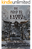 The Road to Kyoto