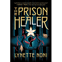The Prison Healer: a dark, romantic fantasy from Australia's #1 YA author (English Edition)
