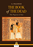 The book of the dead: The Papyrus of Ani