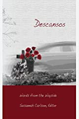 Descansos: Words from the Wayside Kindle Edition