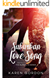 Suburban Love Song (Burnouts Book 1)