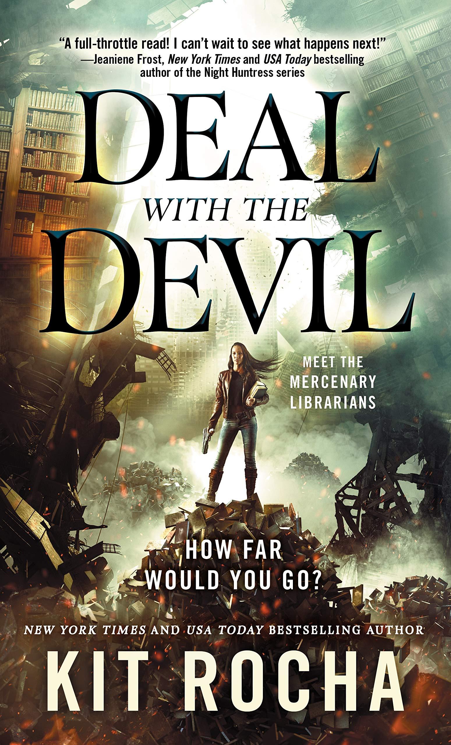 Amazon.com: Deal with the Devil: A Mercenary Librarians Novel (Mercenary  Librarians, 1) (9781250256294): Rocha, Kit: Books