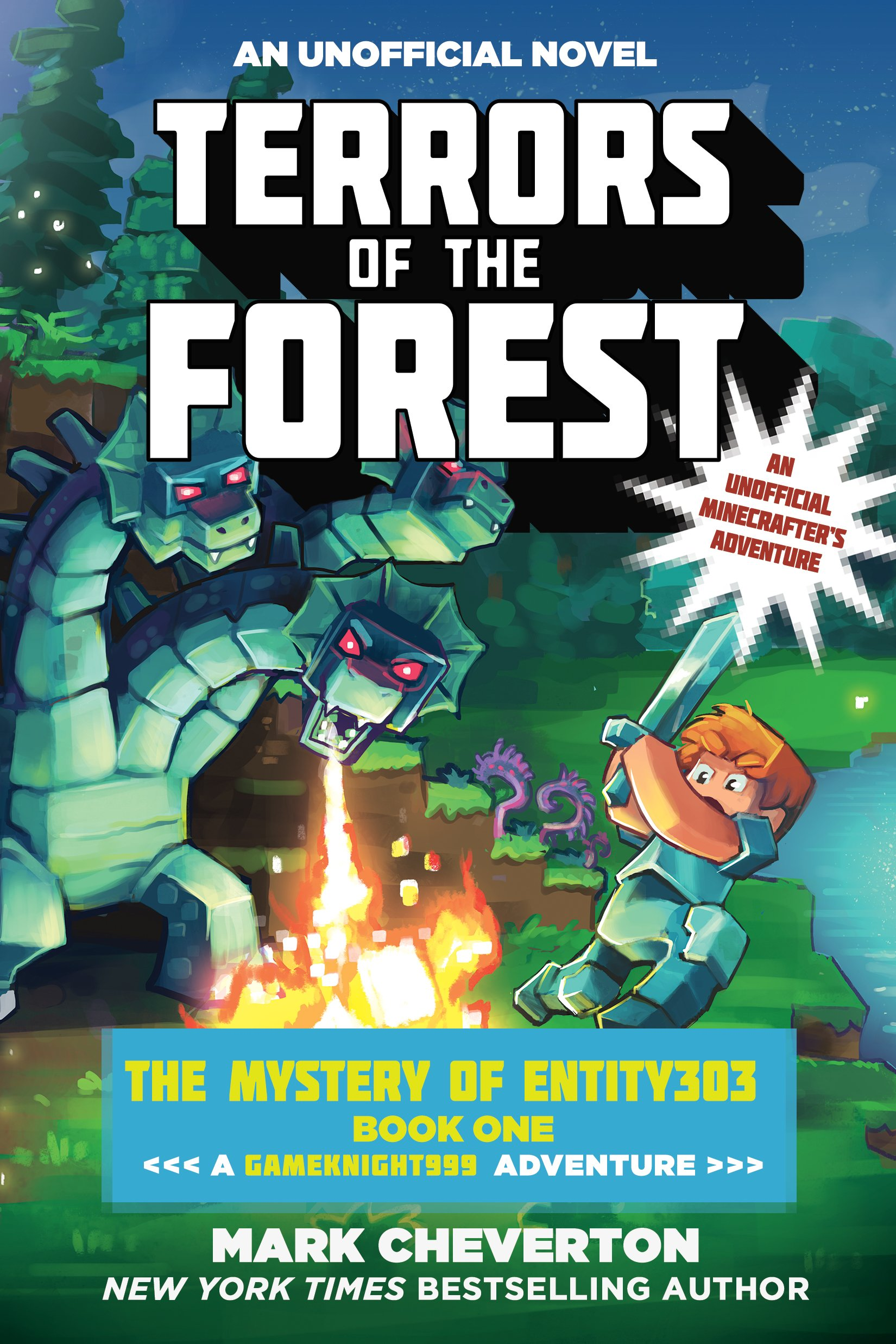 Terrors of the forest the mystery of entity303 book one a terrors of the forest the mystery of entity303 book one a gameknight999 adventure an unofficial minecrafters adventure the gameknight999 series mark kristyandbryce Image collections