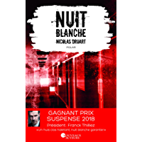 Nuit blanche. Prix du suspense psychologique 2ème édition 2018