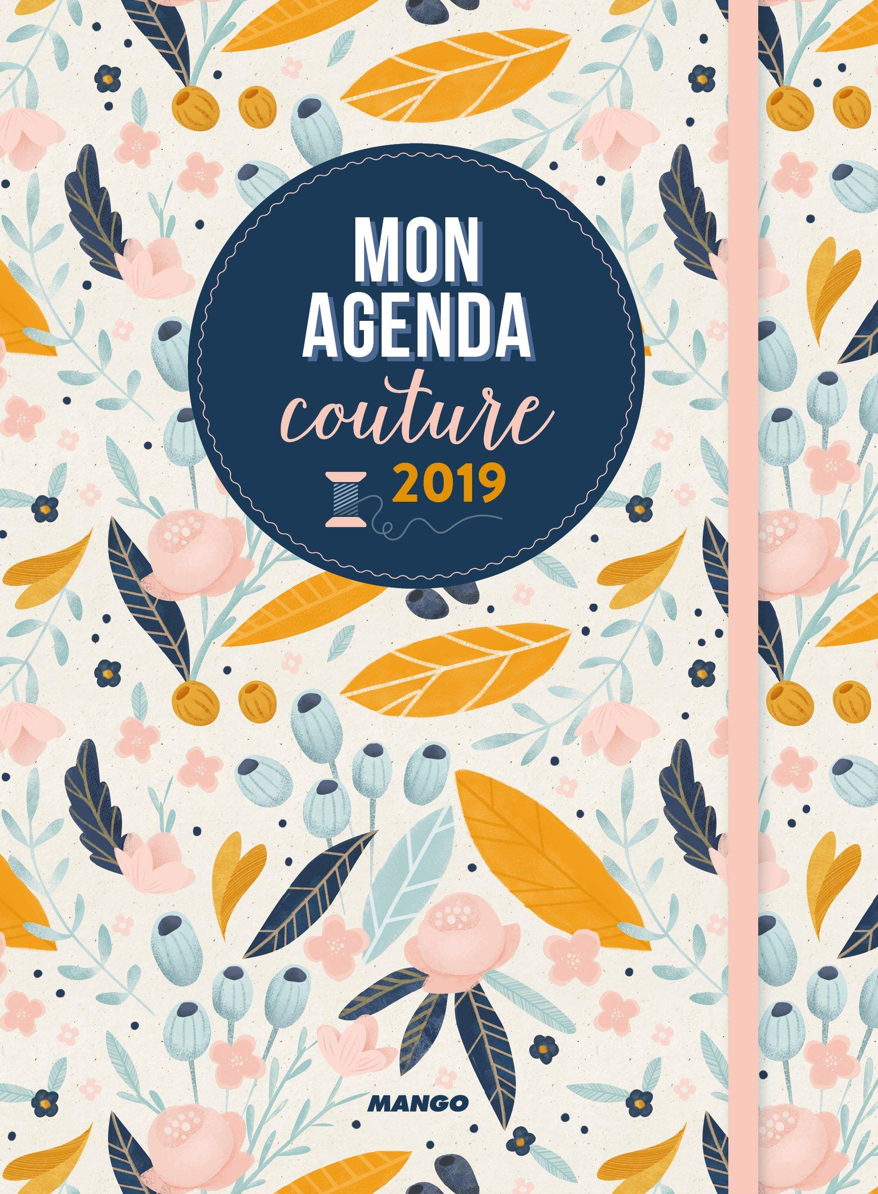 Mon agenda couture 2019 Relié – 17 août 2018 Julie Bajic MANGO 2317012675 Agendas
