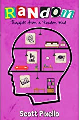 Random: Thoughts from a Random Mind Kindle Edition