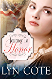 Journey to Honor: Sweeping Historical Saga of Young America (Patriot and Seekers Book 2)