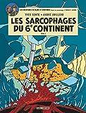 Blake & Mortimer - tome 17 - Sarcophages du 6e continent T2 (Les)