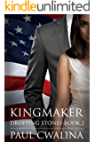 Kingmaker (Dropping Stones Book 2)