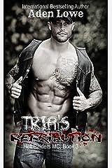 Trip's Retribution (Hell Raiders MC Book 3) Kindle Edition